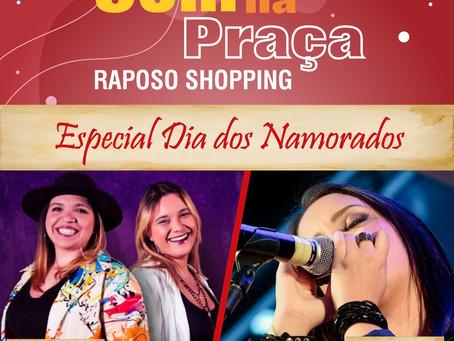 Dia dos Namorados tem show romântico gratuito no Raposo Shopping