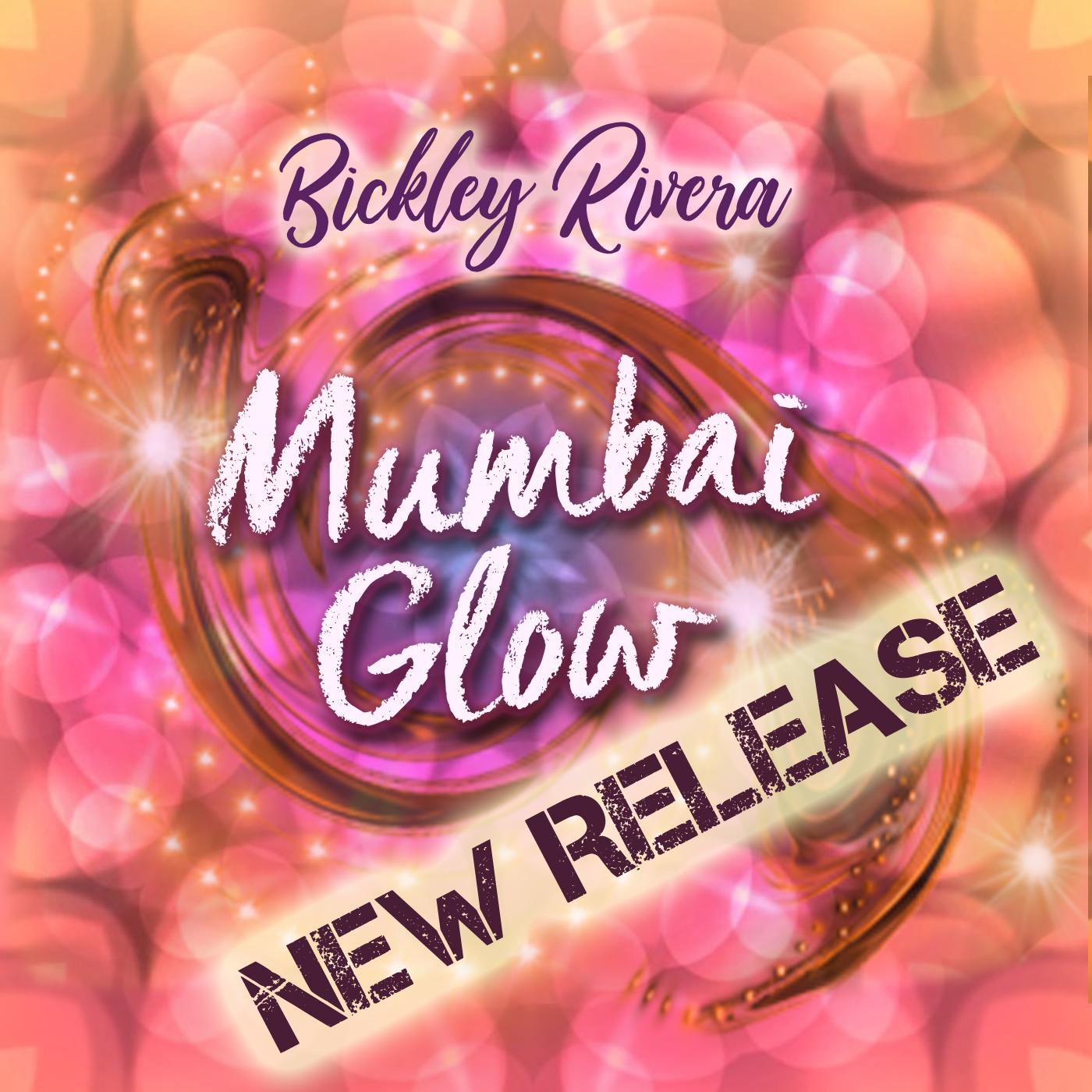 Mumbai Glow NEW RELEASE