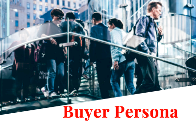 What is a Buyer Persona and How it Increase Your Conversion Rate.
