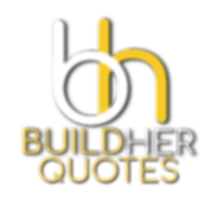 BUILD HER QUOTES.png