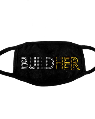 BUILD HER NOW MASK (1).png