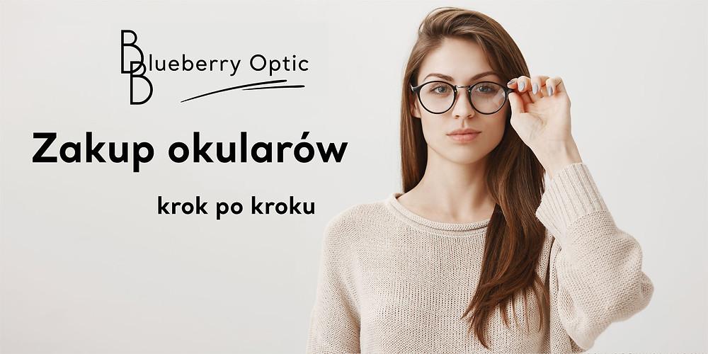 Dowiedz się jak prawidłowo zamówić okulary w sklepie internetowym bboptic