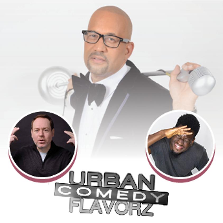 "Urban Comedy Flavorz Presents ""Make America Mixed Again"" - 2 Shows!"