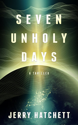 Seven Unholy Days (Signed)