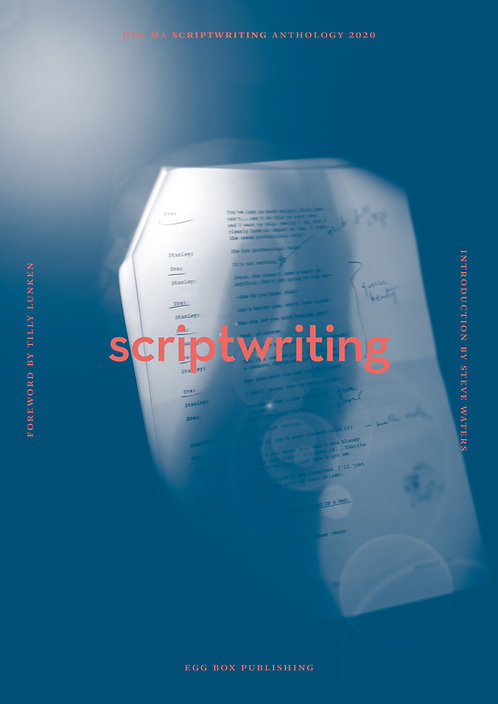 UEA MA Scriptwriting Anthology 2020