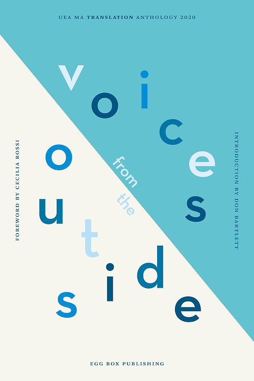 Voices from the Outside: UEA MA Translation Anthology 2020