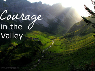 Courage in the Valley