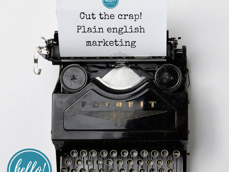 Cut the crap - plain english marketing!