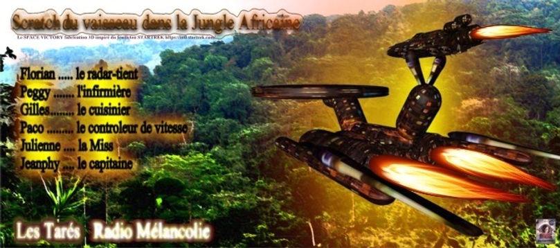 Scratch du Vaisseau dans la Jungle Afric