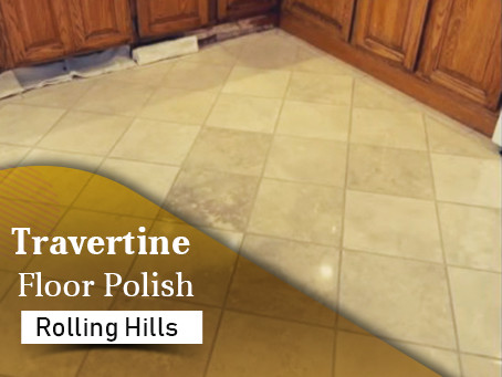 Why Should You Hire a Professional Company for Your Travertine Floor Polishing and restoration?
