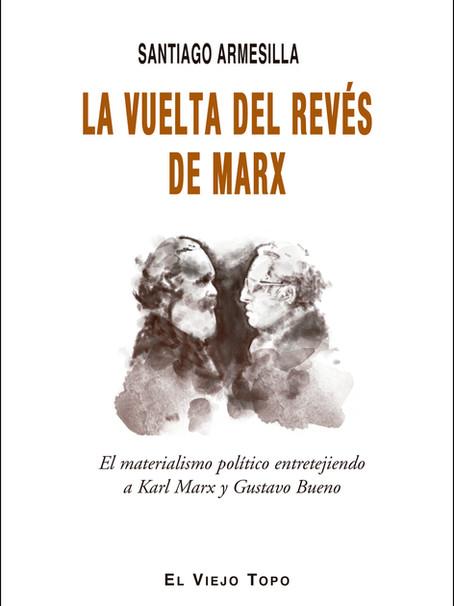 "7.6- Reseña del libro ""La vuelta del revés de Marx"" de Santiago Armesilla"