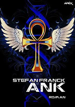 ANK - der Roman von Stefan Franck