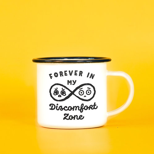 Forever in my Discomfort Zone Motivational Coffee Mug - Enamel Mug