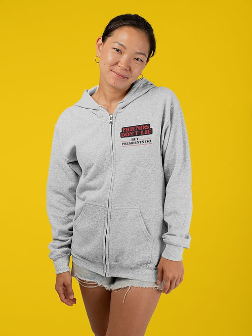 Friends Don't Lie but Presidents Do - Stranger Things Anti-Trump Hoodie