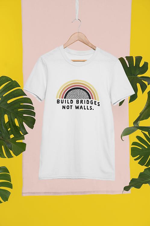 Build Bridges Not Walls Unisex & Mens Graphic T-Shirt