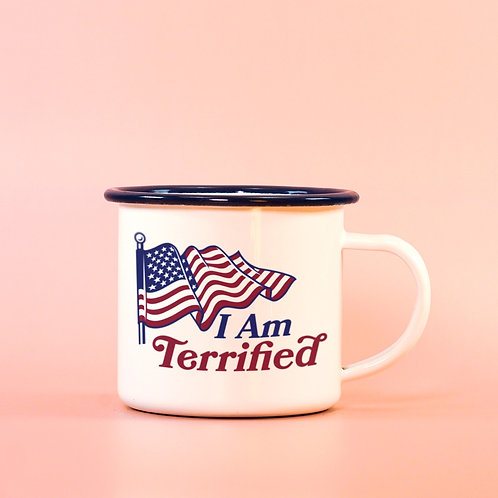 I Am Terrified Patriotic Anti-Trump Camp Mug