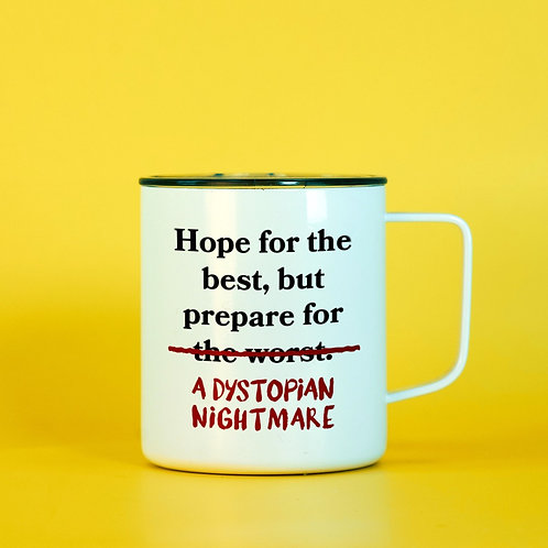 Hope for the Best, Expect a Dystopian Travel Mug