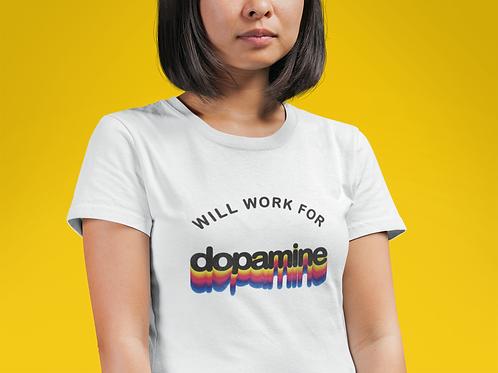 Will Work for Dopamine ADHD Shirt - Womens 70s Retro Tee