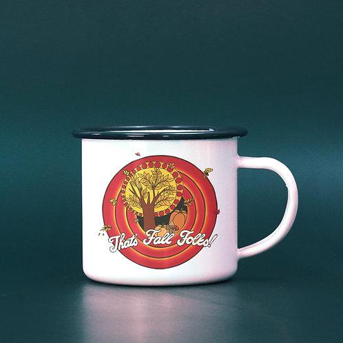 That's Fall, Folks! Funny Fall Enamel Mug