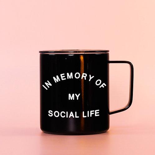 In Memory of my Social Life Travel Mug