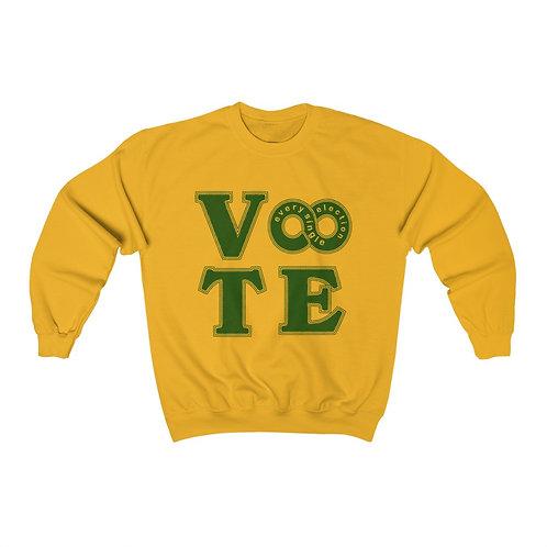 Vote Every Election Unisex Sweatshirt