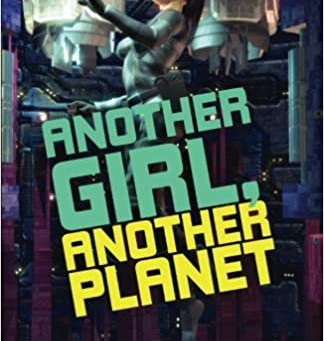 'Another Girl, Another Planet' review