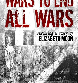 Wars to End All Wars: Alternate Tales from the Trenches - Edited by N.E. White