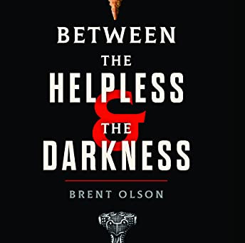 'Between the Helpless and the Darkness' review