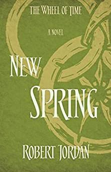 "Prequel Problems: Robert Jordan's ""New Spring"""