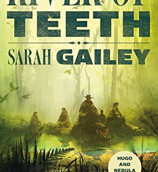 'River of Teeth' review