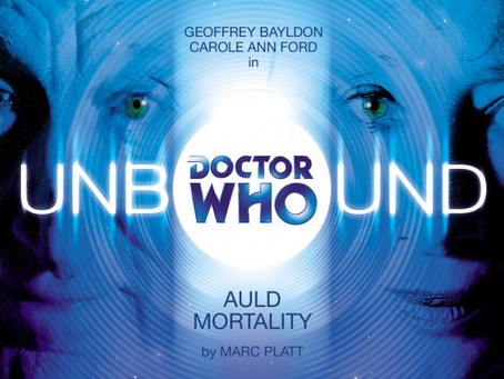 Doctor Who Unbound: Auld Mortality