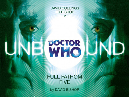 Doctor Who Unbound: Full Fathom Five