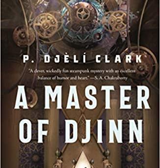 'A Master of Djinn' review