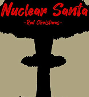 Nuclear Santa: Red Christmas review