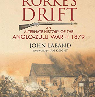 Review - The Fall of Rorke's Drift by John Laband