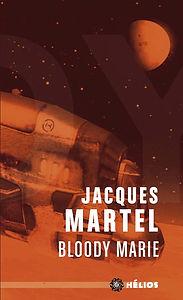 Bloody Marie, roman de Jacques Martel