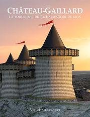 Chateau Gaillard, le livre