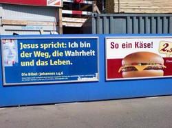 Bibel-Plakat, so ein Käse