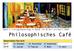 Start des Philosophischen Cafés