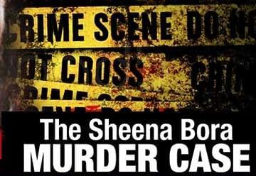 SHEENA BORA MURDER CASE