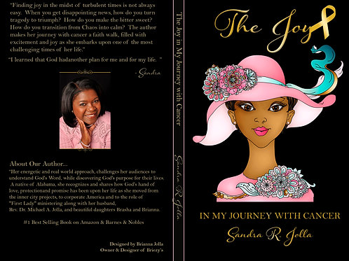 Hard Cover Book- The Joy in My Journey with Cancer