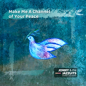 Make Me A Channel of Your Peace (single