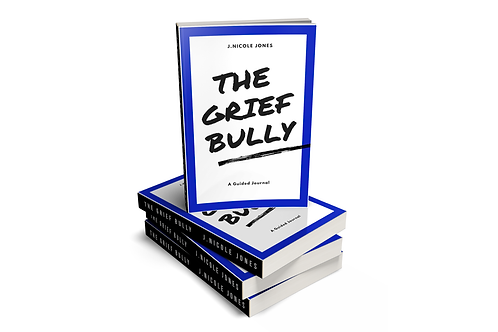 The Grief Bully A Guided Journal