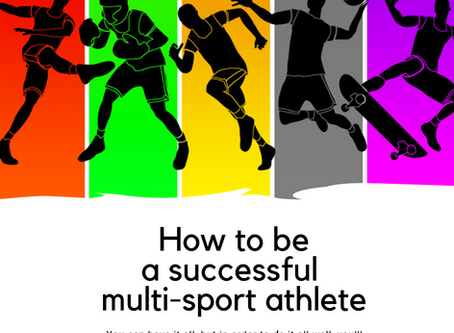 How to be a successful multi-sport athlete!