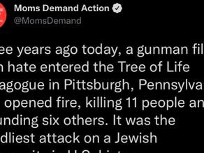 Moms Demand Action/Everytown and the 10/27/18 Tree of Life synagogue shooting
