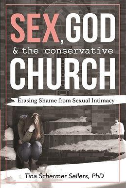 Sex, God, & the Conservative Church