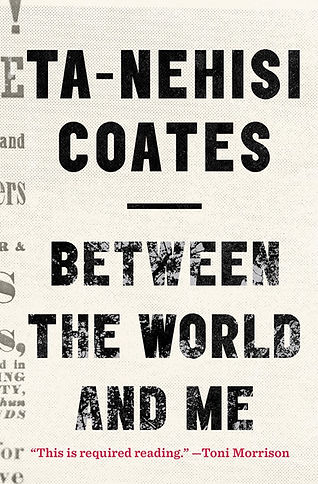 Between the world and me book.jpeg