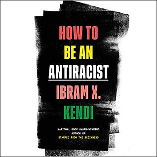 How to be an antiracist.jpeg