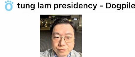 Tung Lam Presidency Dogpile.jpg