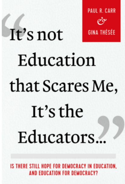 It's not education that scares me, i